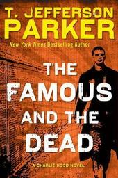 T Jefferson Parker signs THE FAMOUS AND THE DEAD