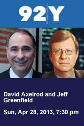 In the News: David Axelrod and Jeff Greenfield