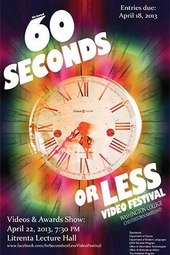 60 Seconds or Less - Digital Video Festival