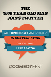 #ComedyFest - Mel Brooks Joins Twitter