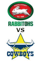 Rabbitohs vs. Cowboys