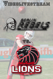 Berlin Rebels vs. New Yorker Lions