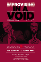 Economics & Theology: Cornel West & Rob Johnson