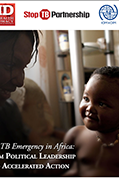 The TB Emergency in Africa: From Political Leadership to Accelerated Action
