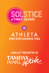 Solstice in Times Square: Athleta Mind Over Madness Yoga