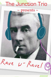 Rave with Ravel