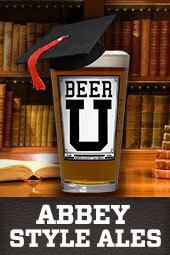 Beer U: Abbey Style Ales