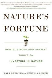 "Nature's Fortune: Mark Tercek, in conversation with Andrew Revkin: ""Preparing for the Perfect Storm: Investing in Nature"""