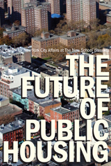 The Future of Public Housing in New York City