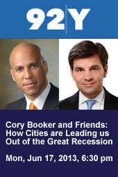 Cory Booker and Friends: How Cities are Leading us Out of the Great Recession