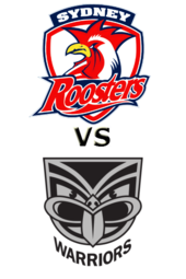 Roosters vs. Warriors