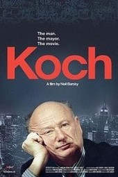 """Koch"" Screening and Conversation with Filmmaker Neil Barsky"