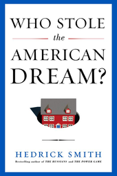 Who Stole the American Dream? Book Discussion with Hedrick Smith