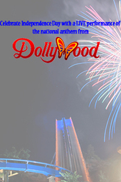 Independence Day National Anthem LIVE From Dollywood