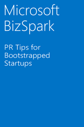 Microsoft Offers PR Tips for Bootstrapped Startups