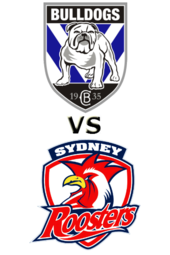 Bulldogs vs. Roosters