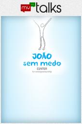 """João Sem Medo """"Empreendorismo Evolucionário"""""""