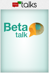 Beta Talk 16 Maio