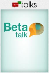Beta Talk 16 Maio
