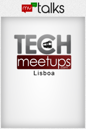 TechMeetupsLX 22 Maio