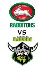 Rabbitohs vs. Raiders
