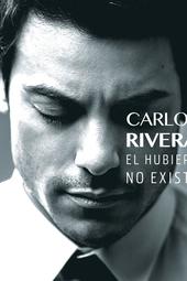 Carlos Rivera - Presentación 'El Hubiera No Existe'
