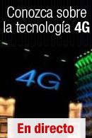 Conozca sobre la tecnología 4G
