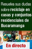 Resuelva sus dudas sobre reciclaje en casas y conjuntos residenciales en Bucaramanga