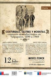 "Charla ""Costureras, Sastres y Modistas, contexto manufacturero en Valparaíso, 1890 a 1960"""