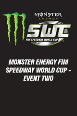 Monster Energy FIM Speedway World Cup™ - Event 2