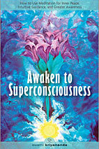 Awaken to Superconsciousness Workshop w/Pranaba & Parvati