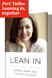 PwC Talks: Leaning In, together
