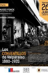 """Charla """"Los conventillos de Valparaíso: 1880-1920"""""""