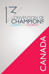 Convention of Champions 2013 / Canada Session