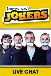 Impractical Jokers (8/1/2013)