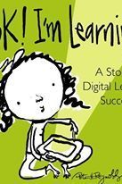 Look! I'm Learning! A Story of Digital Learning Success