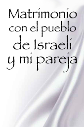 Matrimonio con el pueblo de Israeli y mi pareja