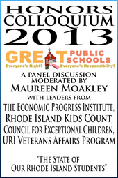 Honors Colloquium 2013 - The State of Our Rhode Island Students