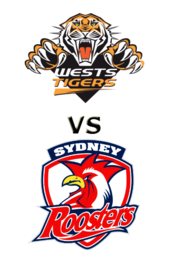 Tigers vs. Roosters