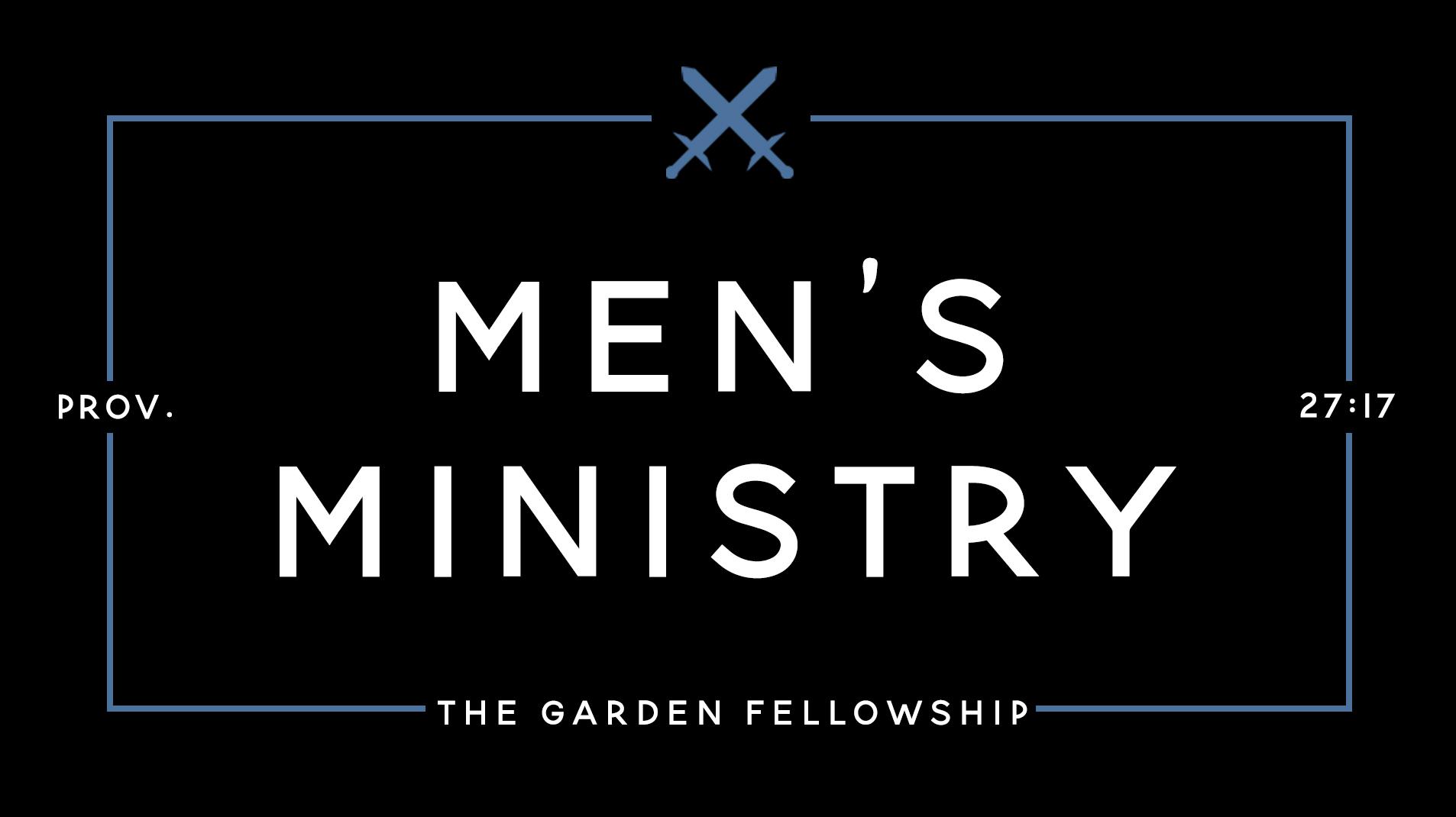 mens monthly fellowship on livestream - The Garden Fellowship
