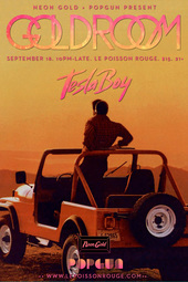 Goldroom w/ Tesla Boy - presented by Neon Gold & PopGun