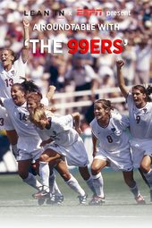 Lean In and ESPN : Roundtable with The 99ers