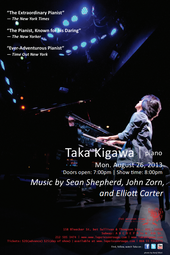 Taka Kigawa, piano - music of John Zorn, Sean Shepherd, & Elliott Carter
