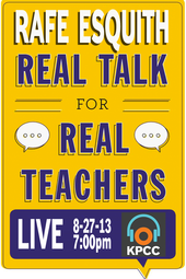 Rafe Esquith: Real Talk for Real Teachers