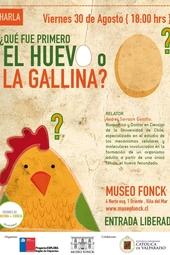 """Charla """"Qué fue primero el Huevo o la Gallina"""""""