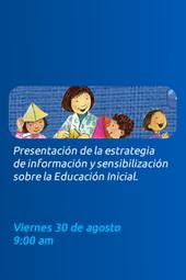 Estrategia de información y sensibilización sobre la educación inicial
