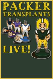 Packer Transplants LIVE #108