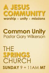 A Jesus Community –Common Unity