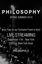 Philosophy Live Fashion Show SS 2014