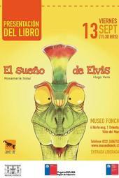 """Presentación del Libro """"El Sueño de Elvis"""""""